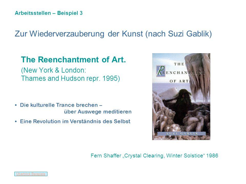 Zur Wiederverzauberung der Kunst (nach Suzi Gablik)