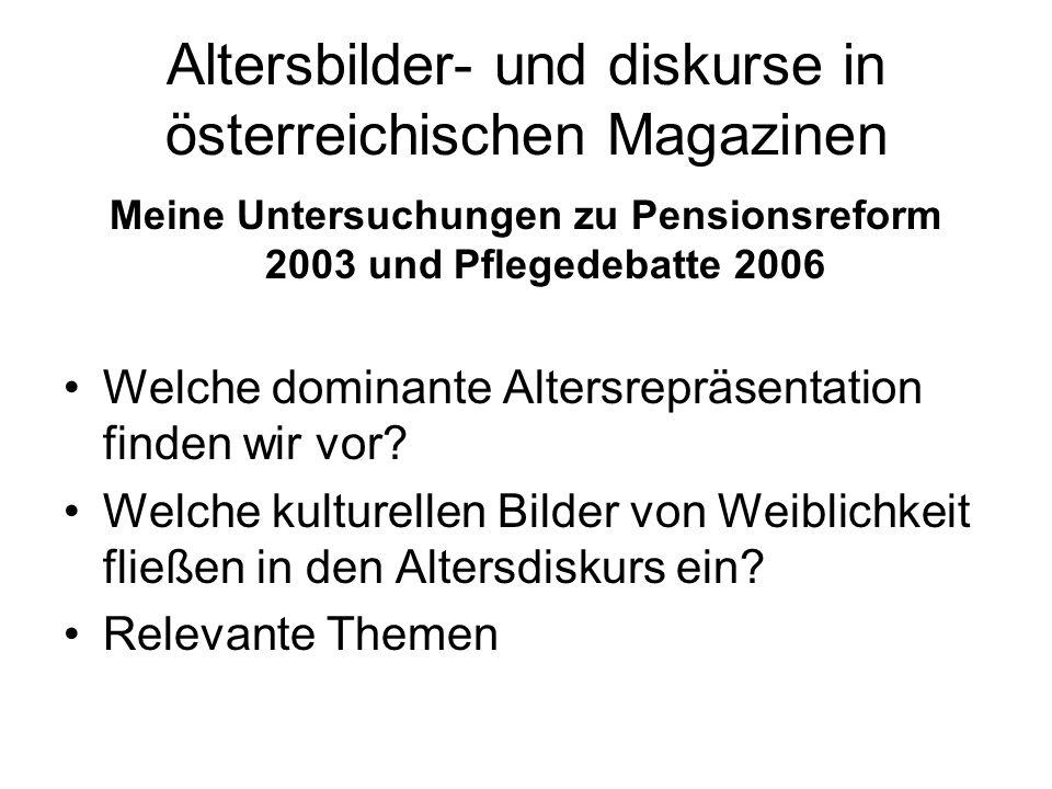 Altersbilder- und diskurse in österreichischen Magazinen
