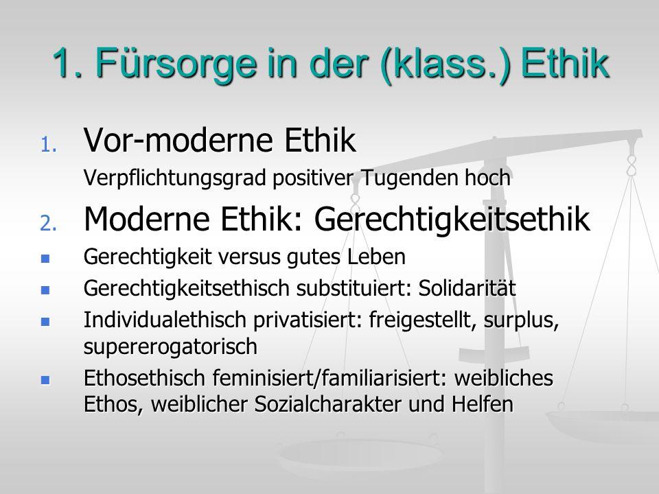 1. Fürsorge in der (klass.) Ethik