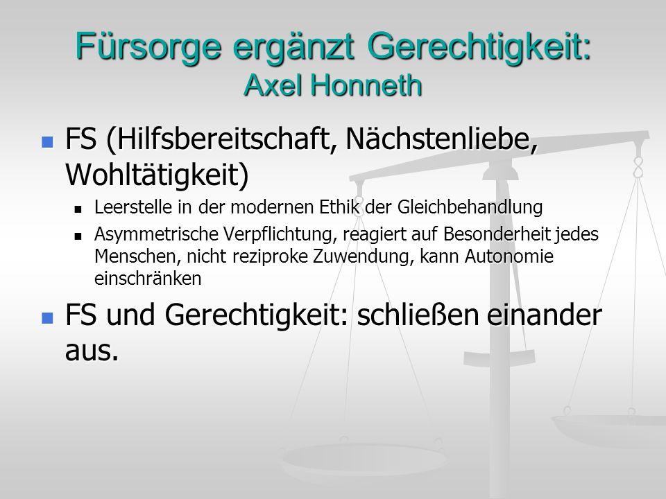 Fürsorge ergänzt Gerechtigkeit: Axel Honneth