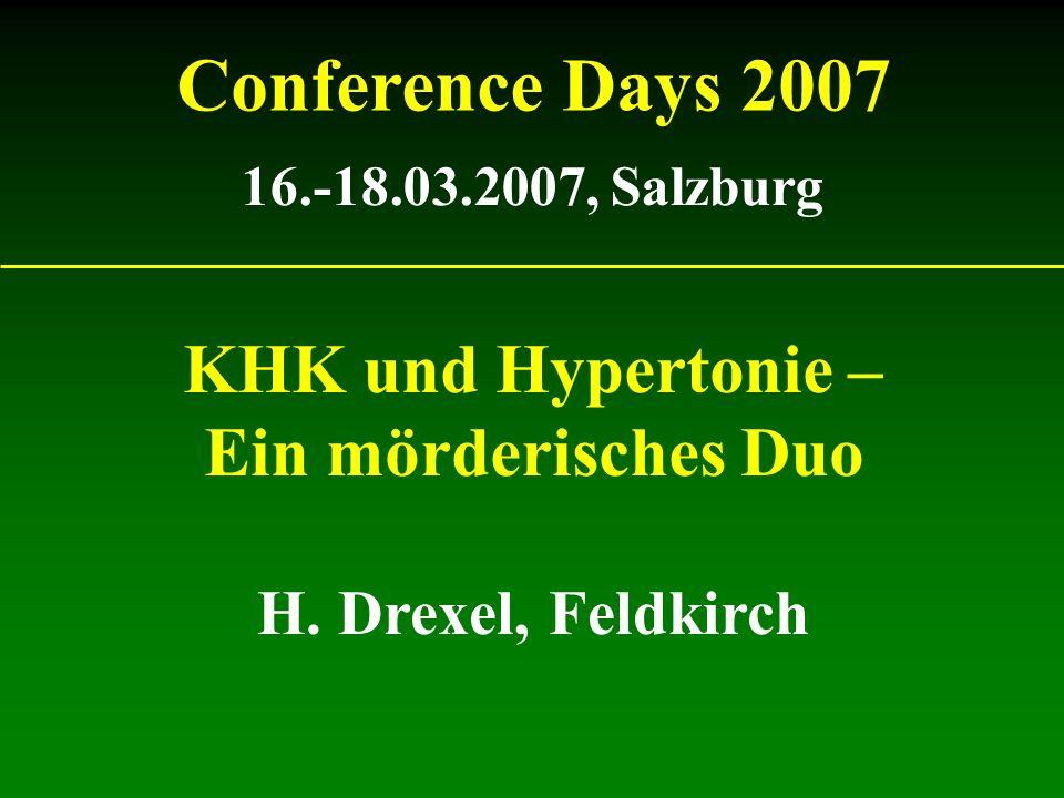 Conference Days 2007 KHK und Hypertonie – Ein mörderisches Duo