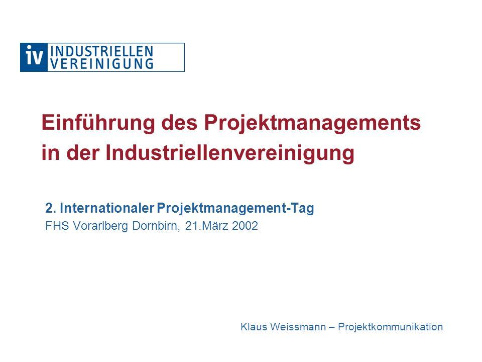 Einführung des Projektmanagements in der Industriellenvereinigung