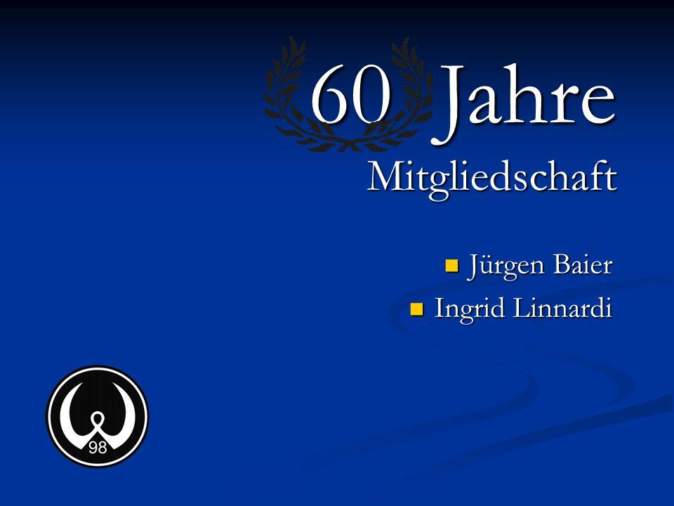 60 Jahre Mitgliedschaft Jürgen Baier Ingrid Linnardi