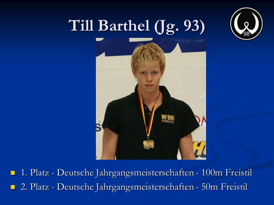 Till Barthel (Jg. 93) 1. Platz - Deutsche Jahrgangsmeisterschaften - 100m Freistil.