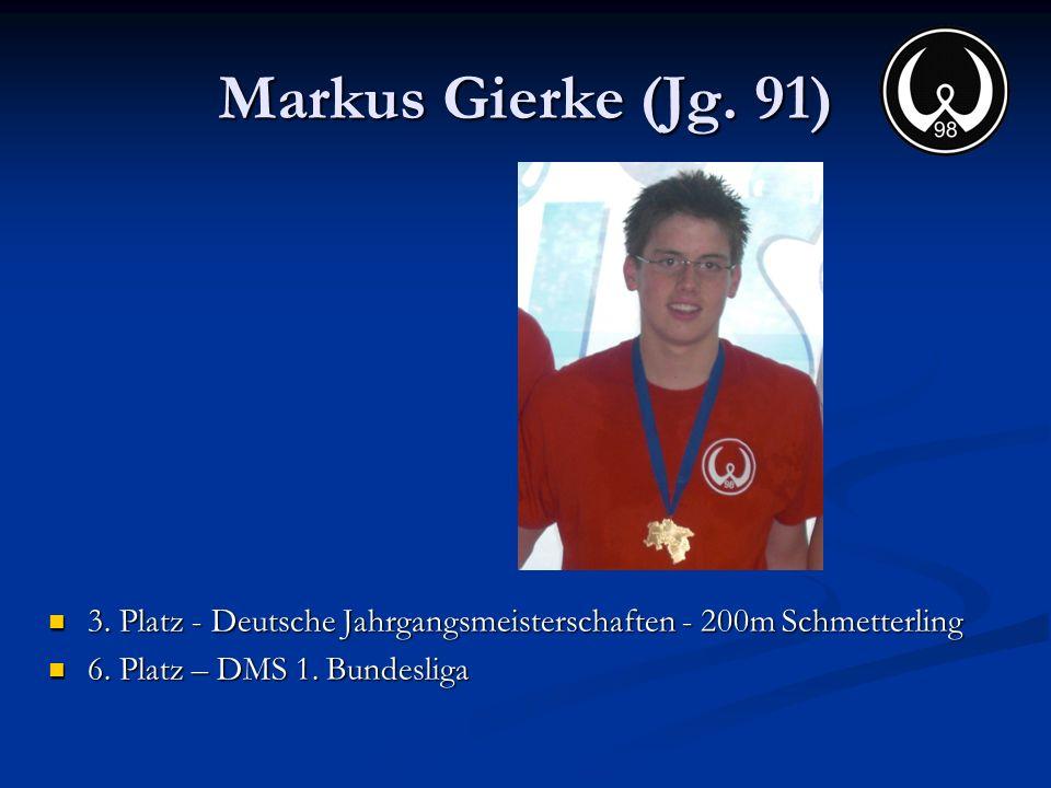 Markus Gierke (Jg. 91) 3. Platz - Deutsche Jahrgangsmeisterschaften - 200m Schmetterling.