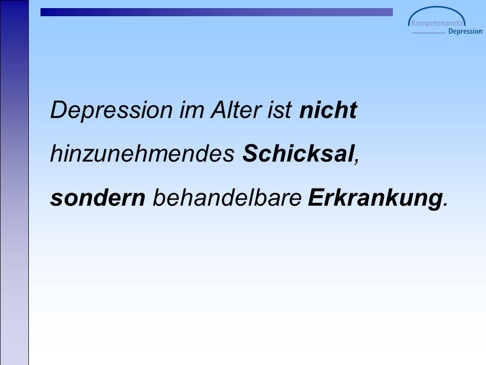 Depression im Alter ist nicht hinzunehmendes Schicksal,