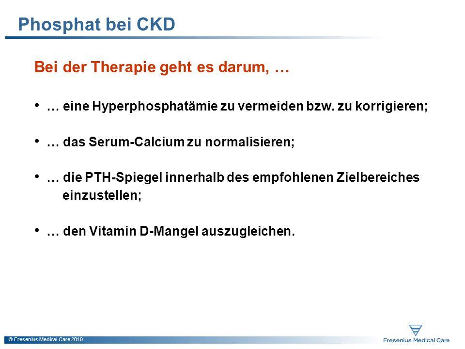 Phosphat bei CKD Bei der Therapie geht es darum, …