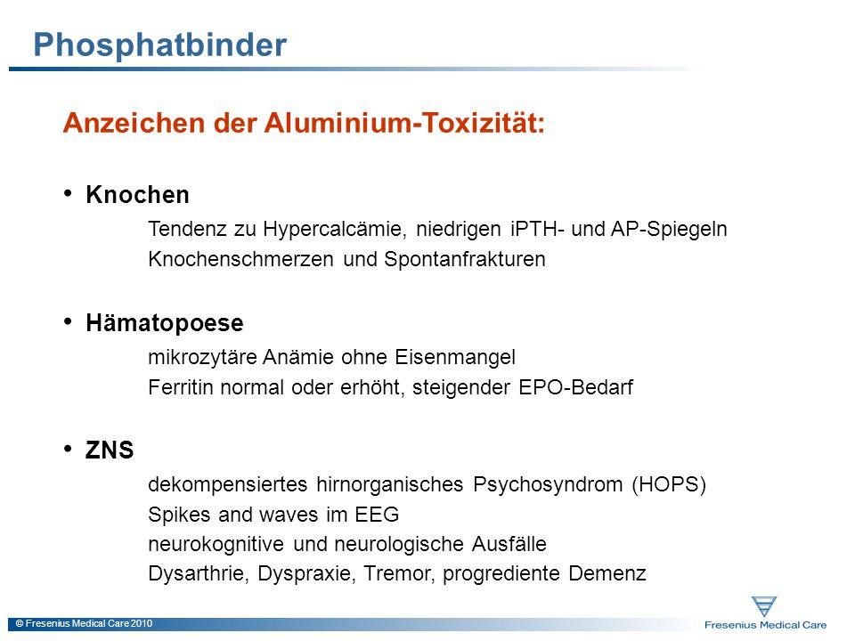 Phosphatbinder Anzeichen der Aluminium-Toxizität: Knochen