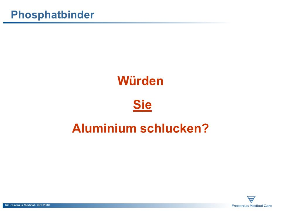 Würden Sie Aluminium schlucken