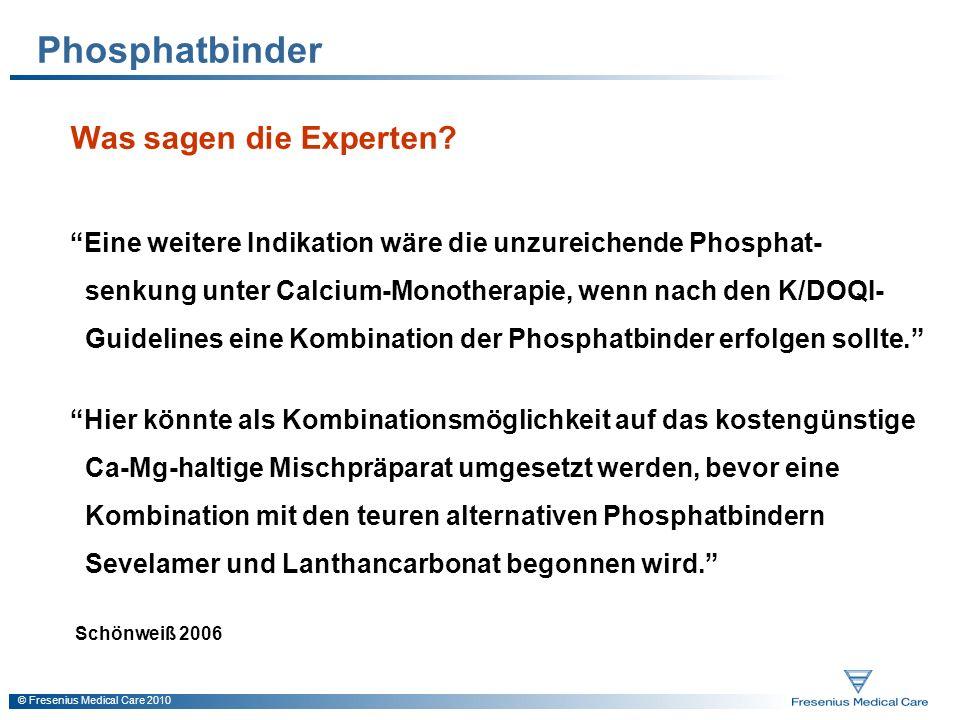 Phosphatbinder Was sagen die Experten