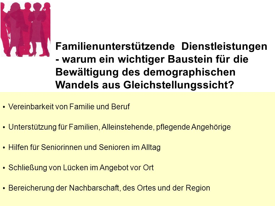 Familienunterstützende Dienstleistungen - warum ein wichtiger Baustein für die Bewältigung des demographischen Wandels aus Gleichstellungssicht