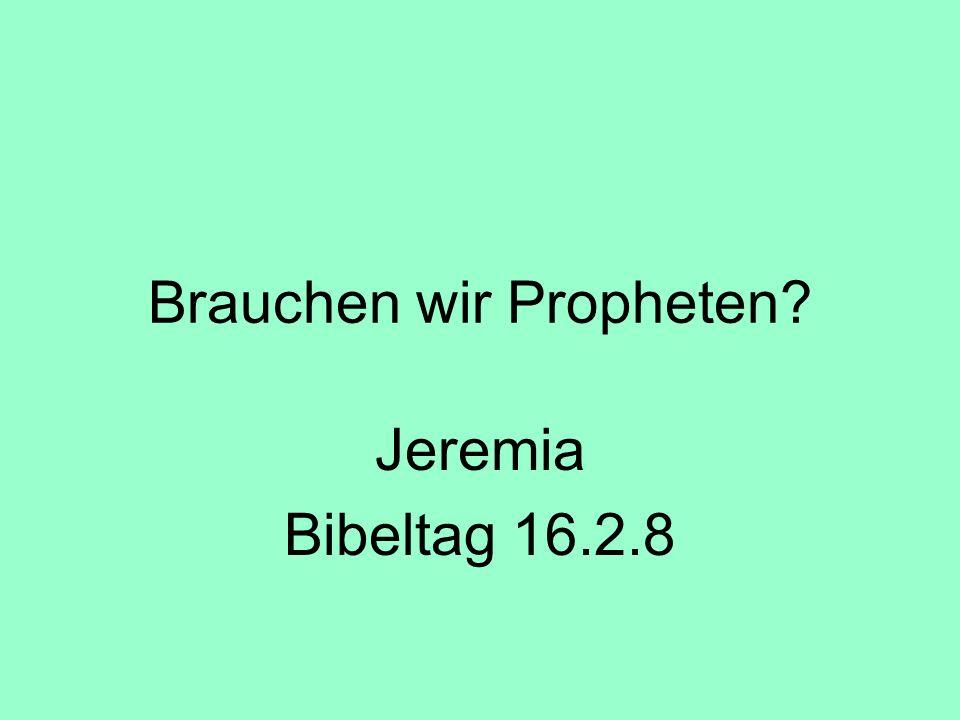 Brauchen wir Propheten