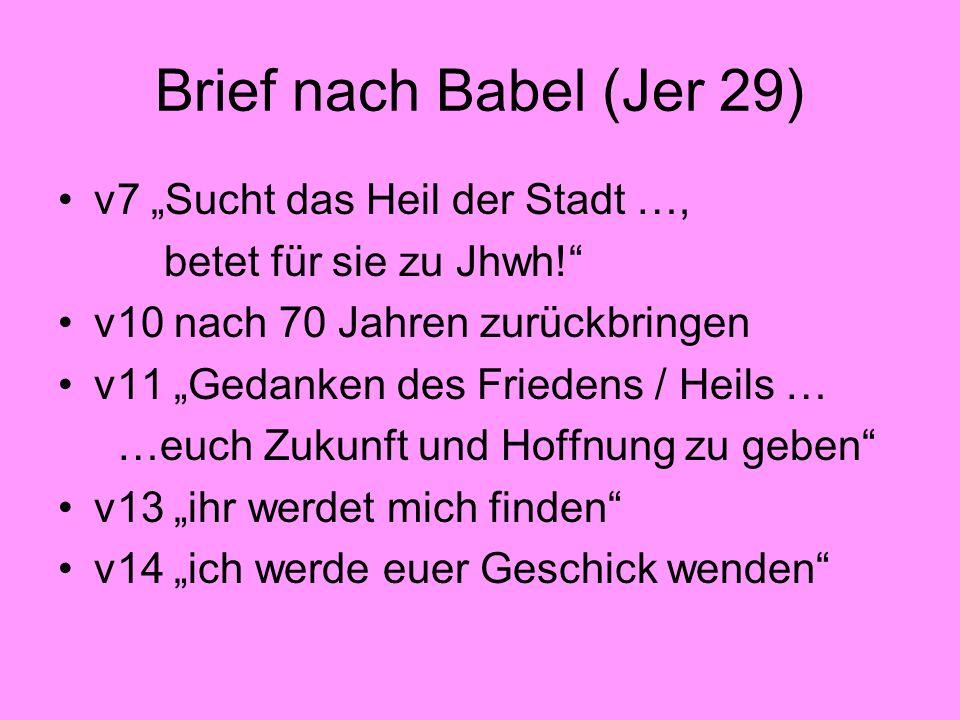 """Brief nach Babel (Jer 29) v7 """"Sucht das Heil der Stadt …,"""