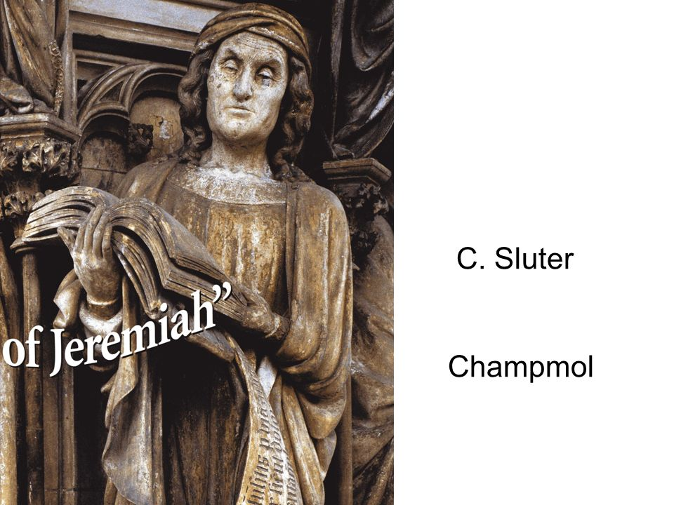 C. Sluter Champmol