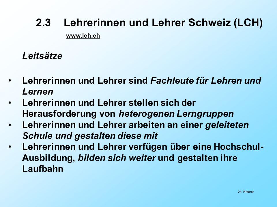 Leitsätze 2.3 Lehrerinnen und Lehrer Schweiz (LCH) www.lch.ch
