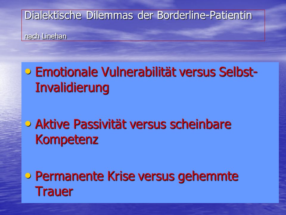 Dialektische Dilemmas der Borderline-Patientin nach Linehan