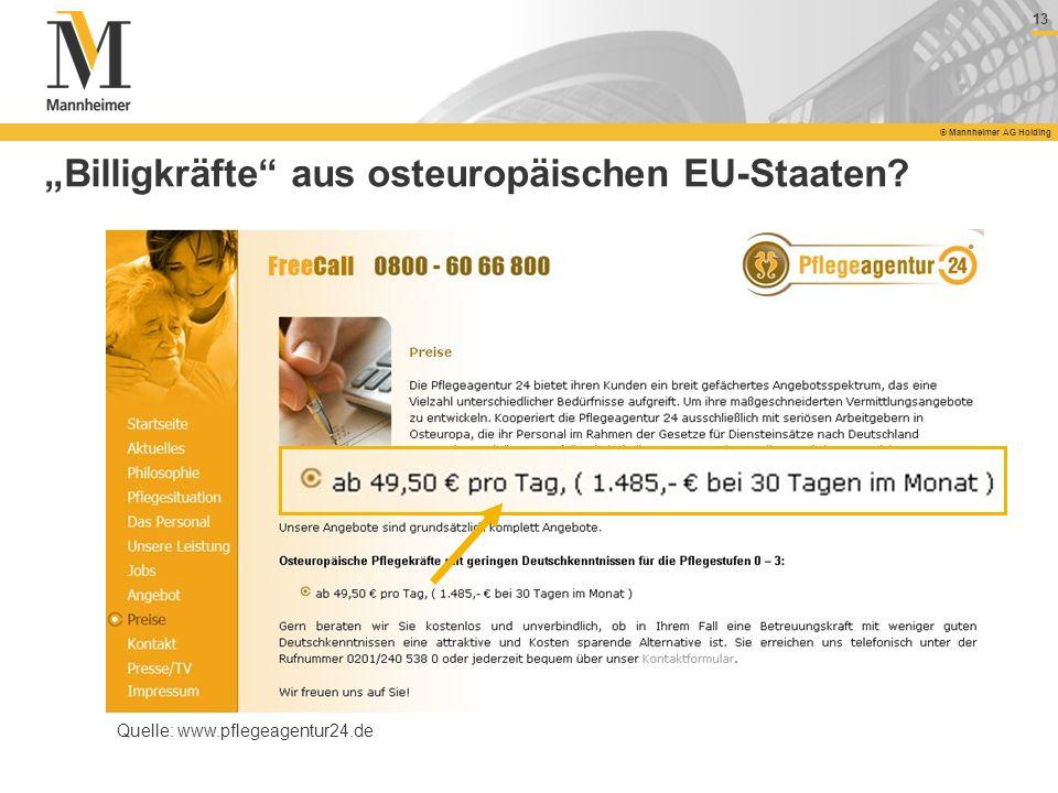 """""""Billigkräfte aus osteuropäischen EU-Staaten"""