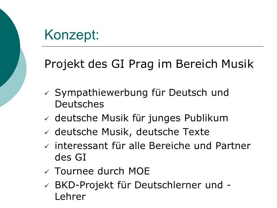 Konzept: Projekt des GI Prag im Bereich Musik