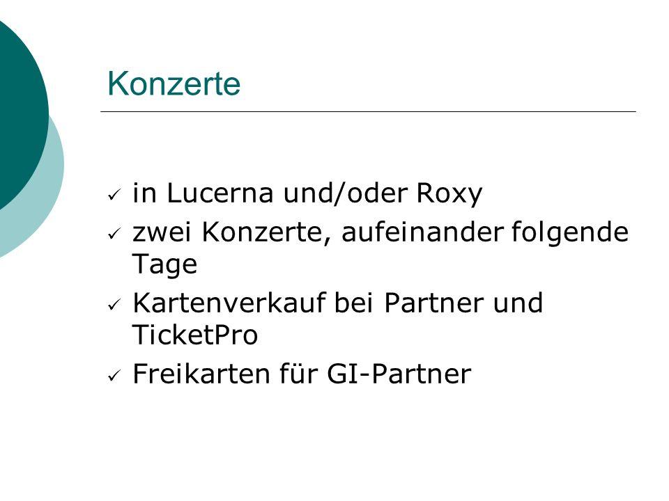 Konzerte in Lucerna und/oder Roxy