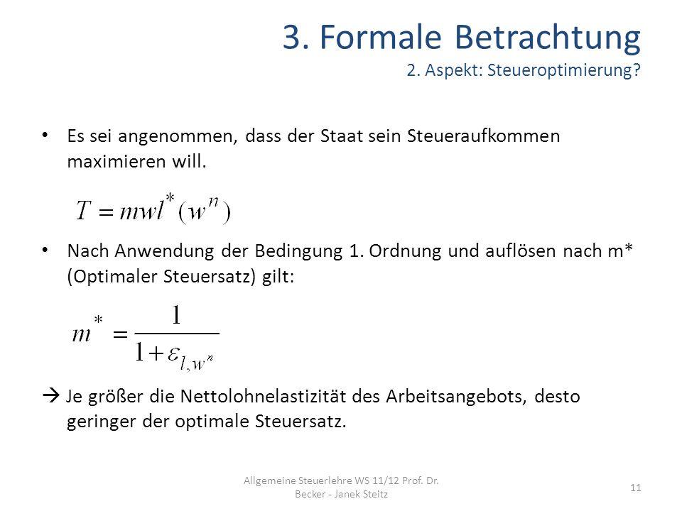3. Formale Betrachtung 2. Aspekt: Steueroptimierung