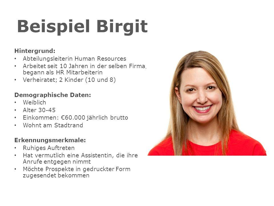 Beispiel Birgit Hintergrund: Abteilungsleiterin Human Resources