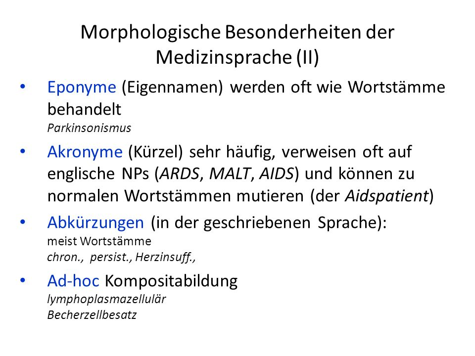 Morphologische Besonderheiten der Medizinsprache (II)
