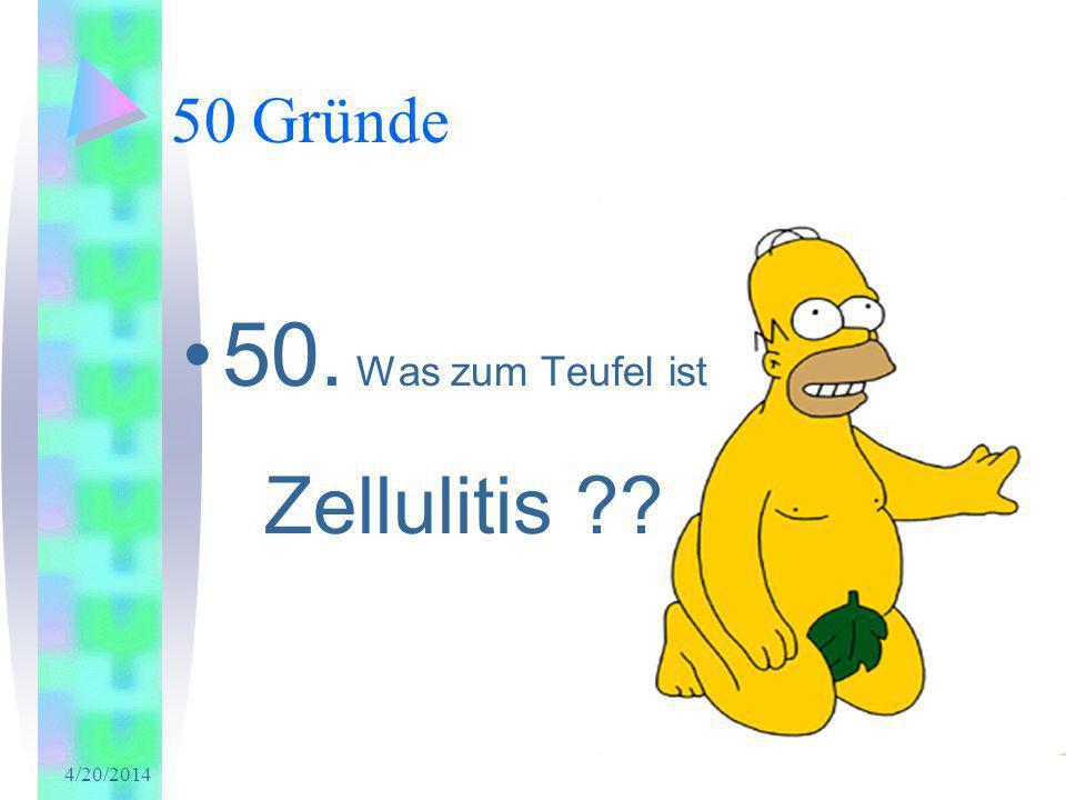 50. Was zum Teufel ist Zellulitis