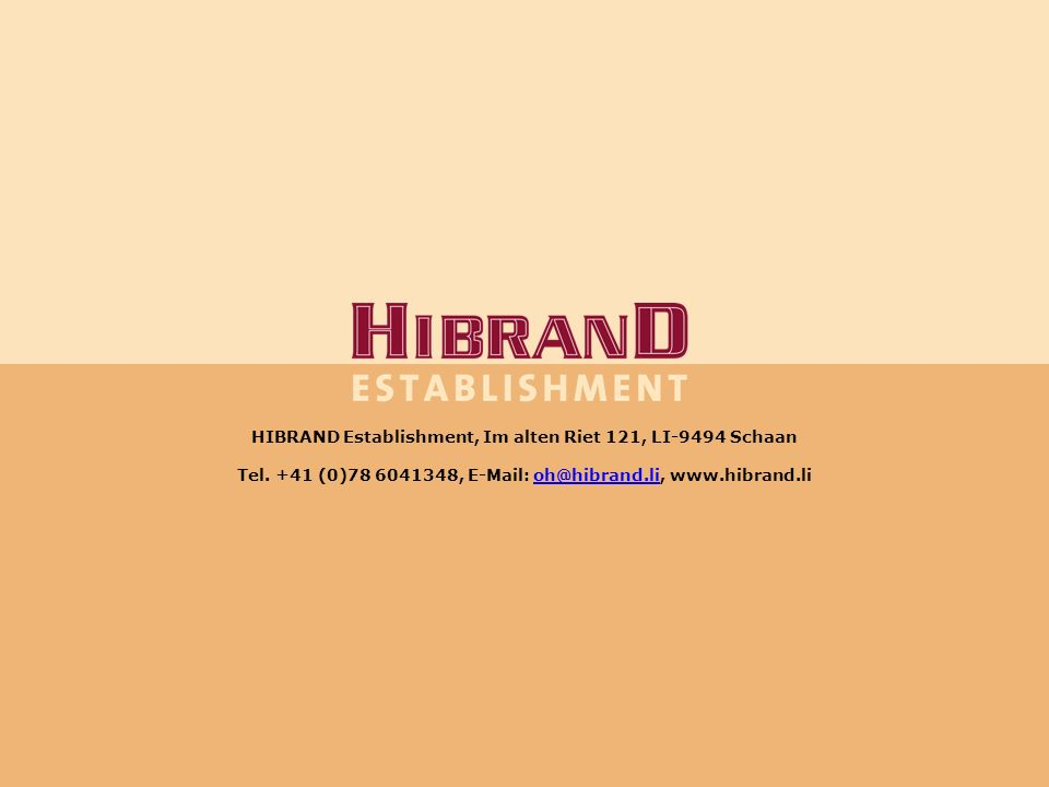 HIBRAND Establishment, Im alten Riet 121, LI-9494 Schaan