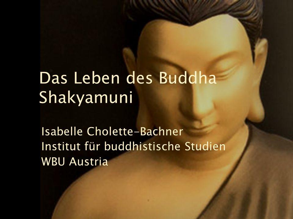 Das Leben des Buddha Shakyamuni