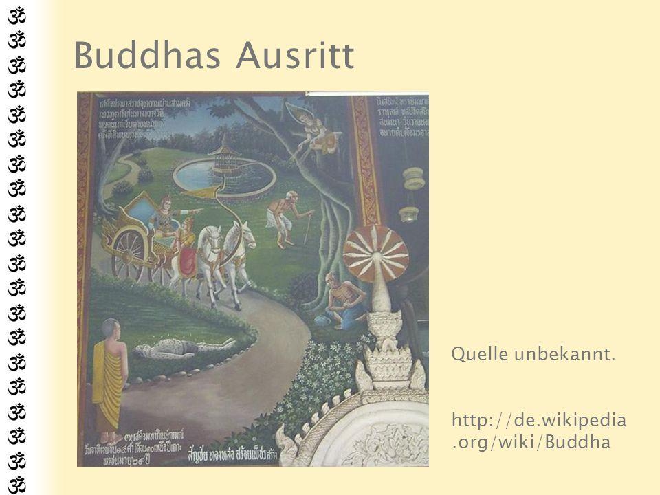 Buddhas Ausritt Quelle unbekannt. http://de.wikipedia.org/wiki/Buddha