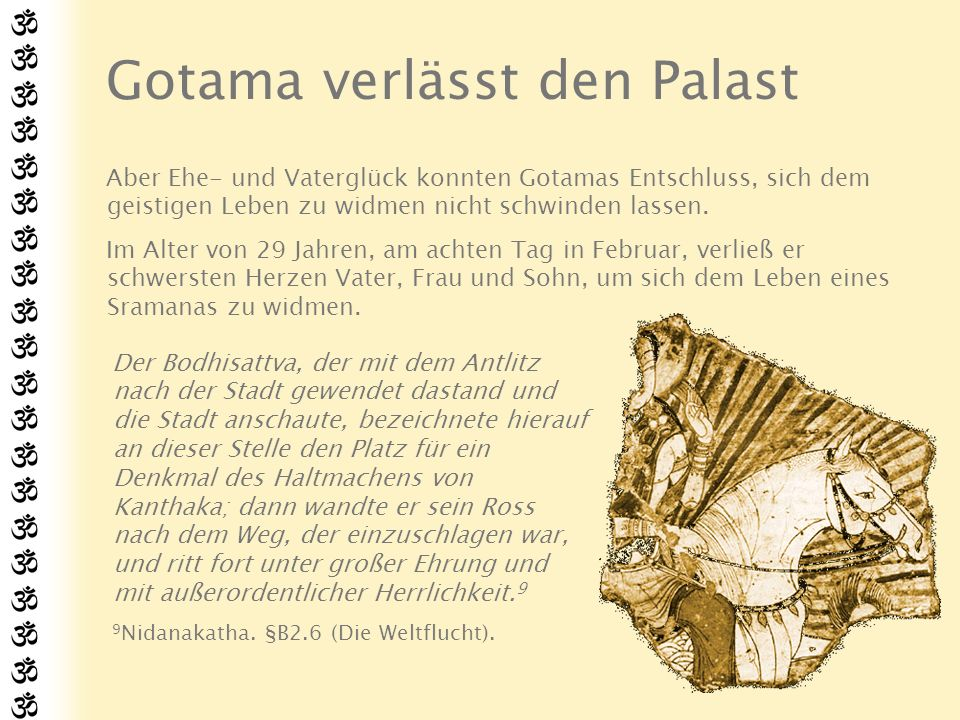 Gotama verlässt den Palast