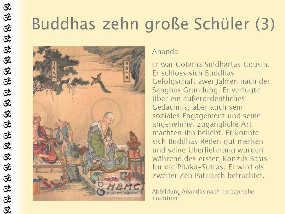 Buddhas zehn große Schüler (3)