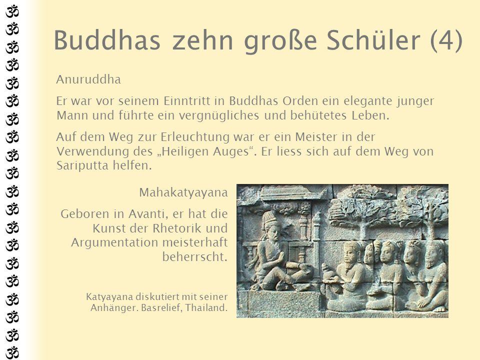 Buddhas zehn große Schüler (4)