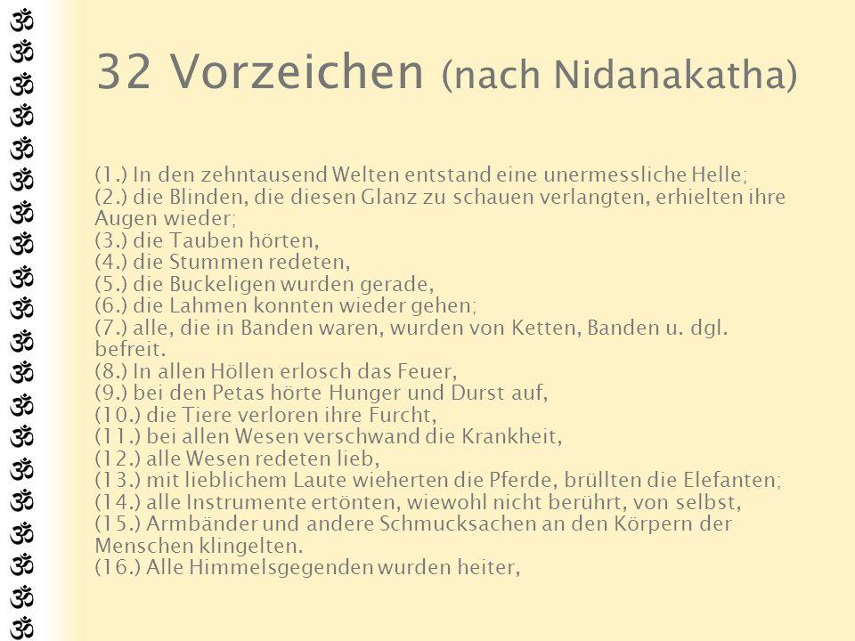 32 Vorzeichen (nach Nidanakatha)