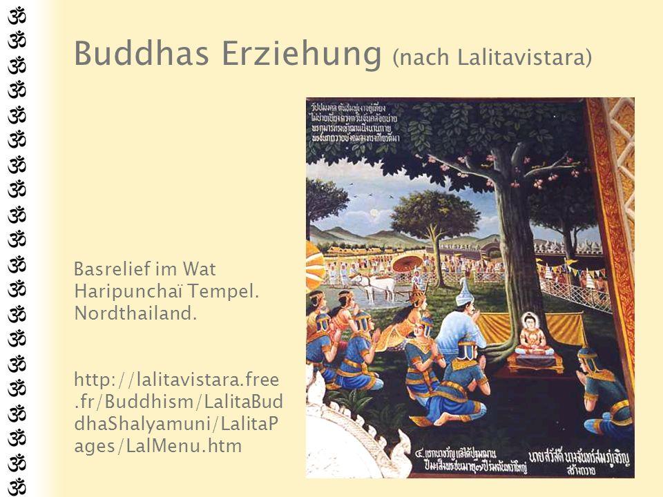 Buddhas Erziehung (nach Lalitavistara)