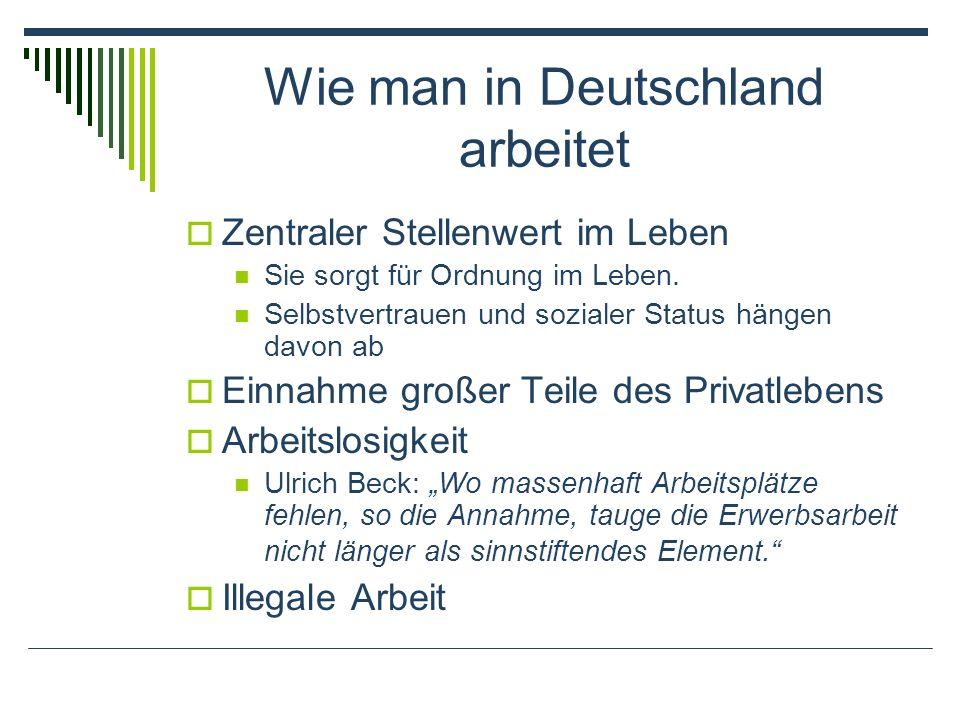 Wie man in Deutschland arbeitet