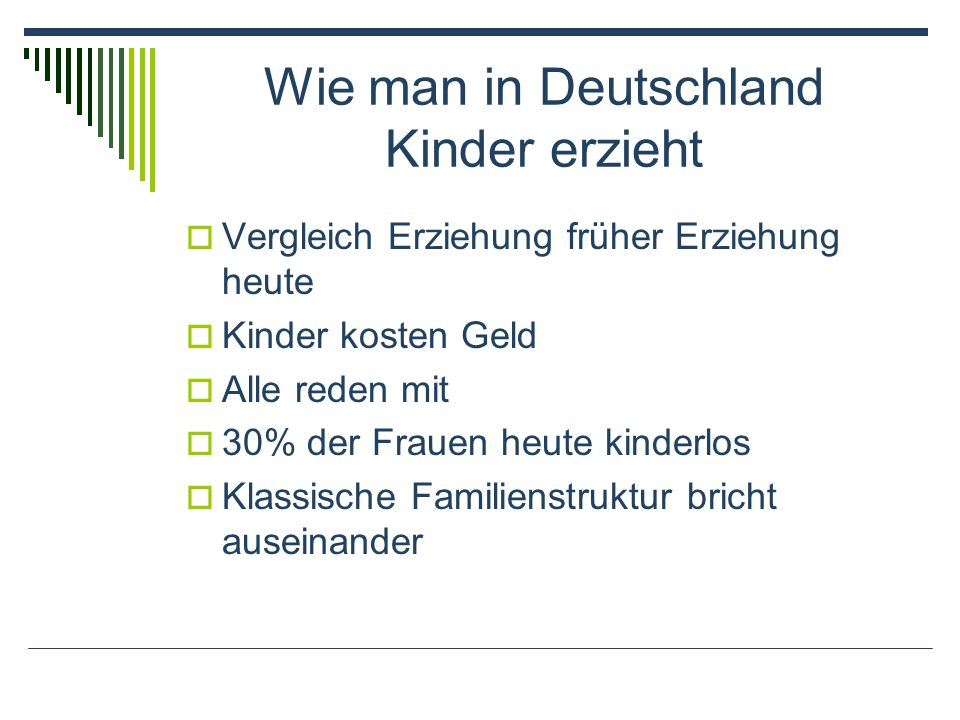 Wie man in Deutschland Kinder erzieht
