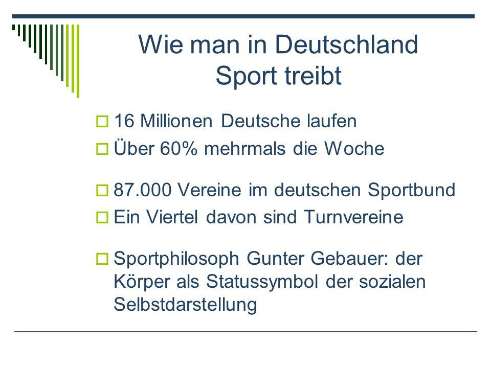 Wie man in Deutschland Sport treibt