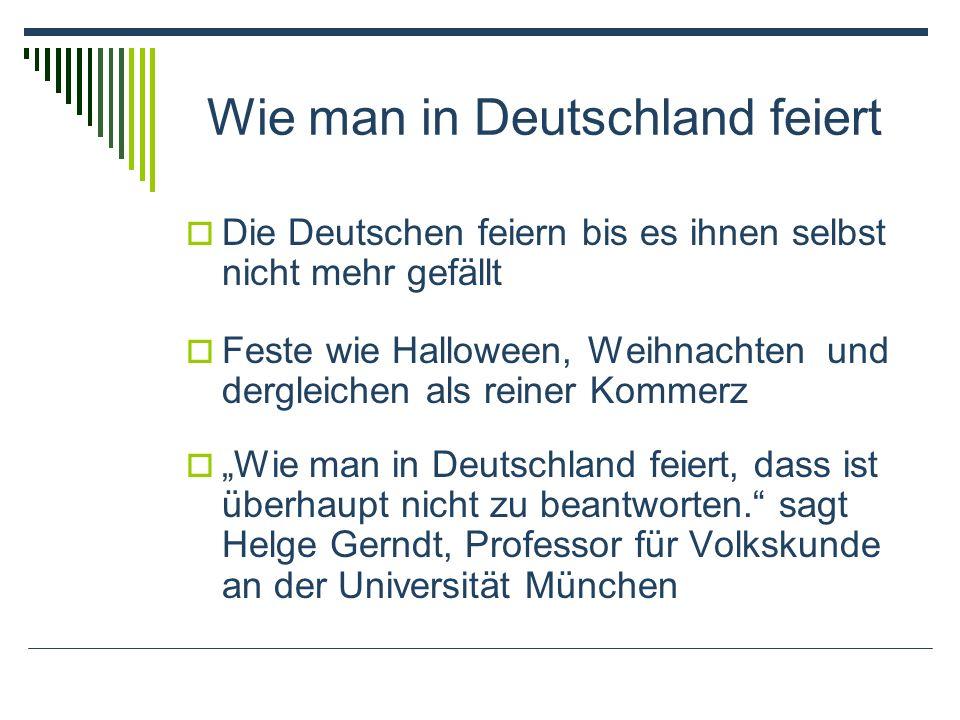 Wie man in Deutschland feiert
