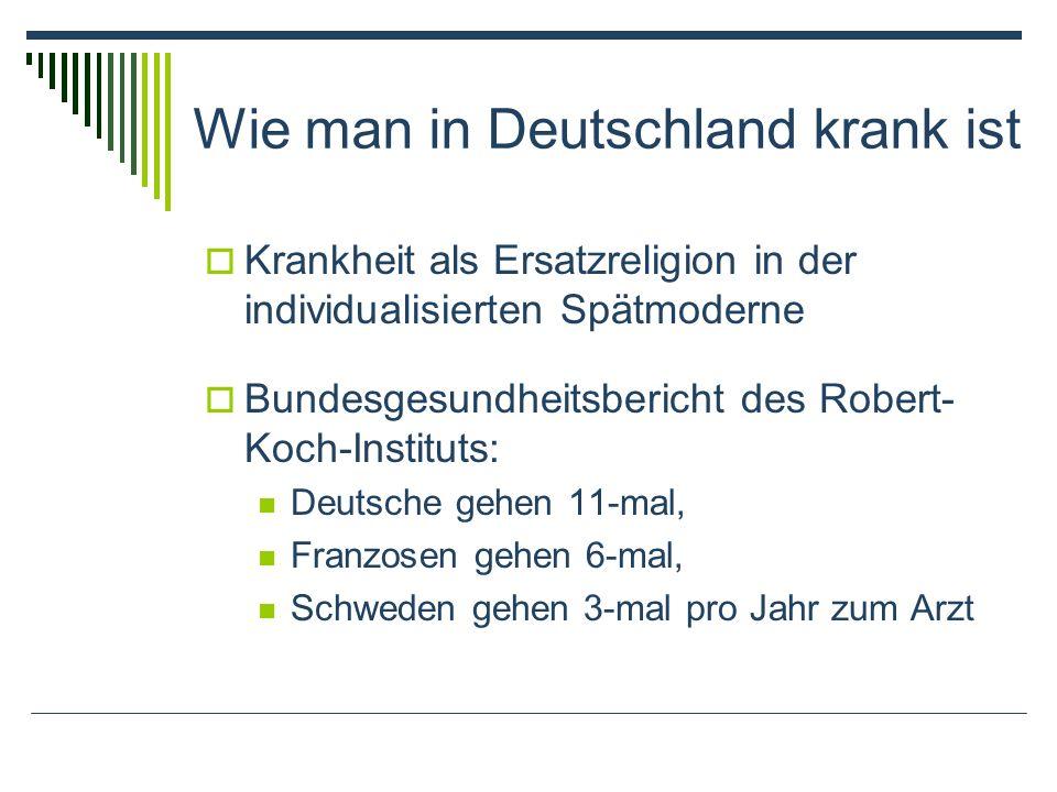Wie man in Deutschland krank ist