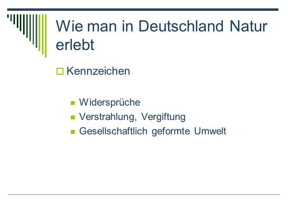 Wie man in Deutschland Natur erlebt