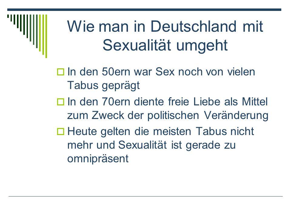 Wie man in Deutschland mit Sexualität umgeht