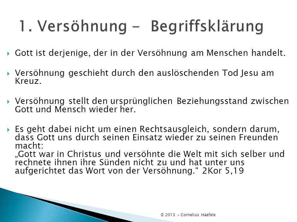 1. Versöhnung - Begriffsklärung