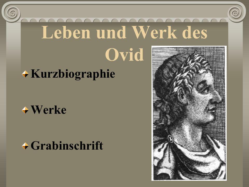 Leben und Werk des Ovid Kurzbiographie Werke Grabinschrift