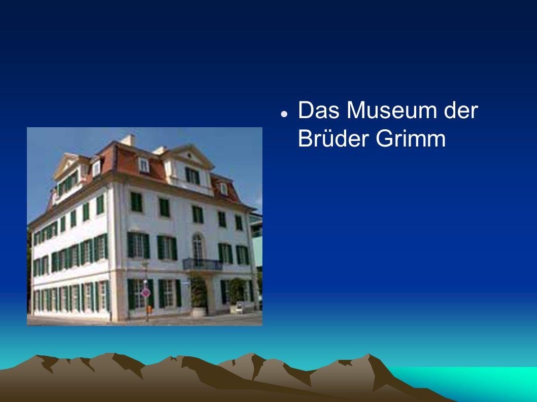 Das Museum der Brüder Grimm