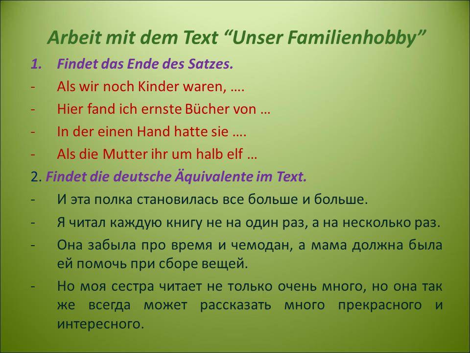 Arbeit mit dem Text Unser Familienhobby