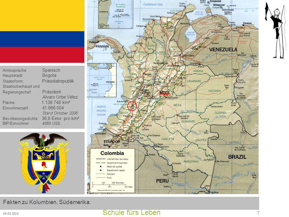Schule fürs Leben Fakten zu Kolumbien, Südamerika. Alvaro Urbe Vélez