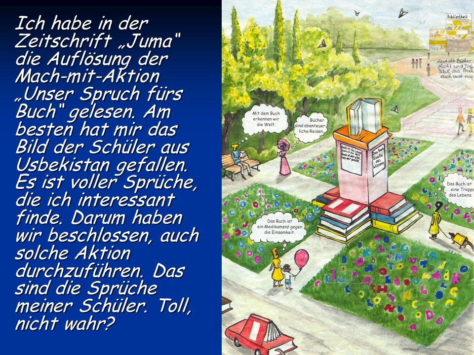 """Ich habe in der Zeitschrift """"Juma die Auflösung der Mach-mit-Aktion """"Unser Spruch fürs Buch gelesen."""