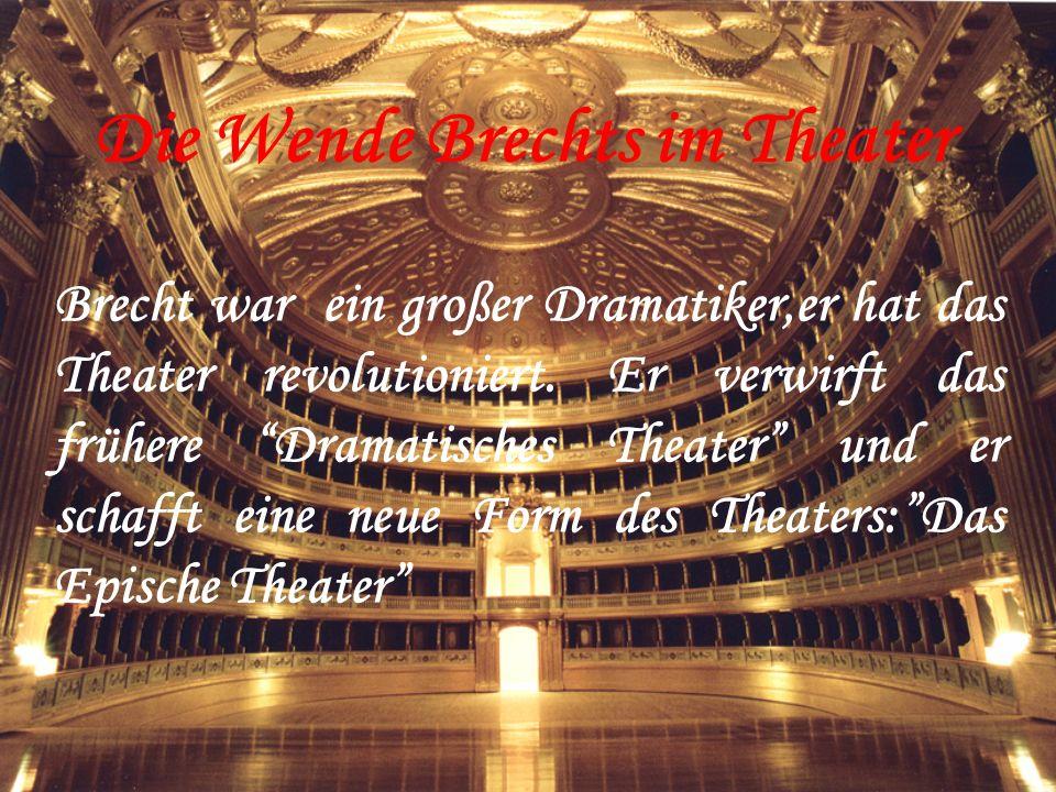 Die Wende Brechts im Theater