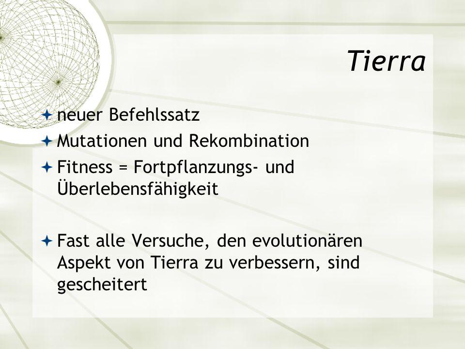 Tierra neuer Befehlssatz Mutationen und Rekombination